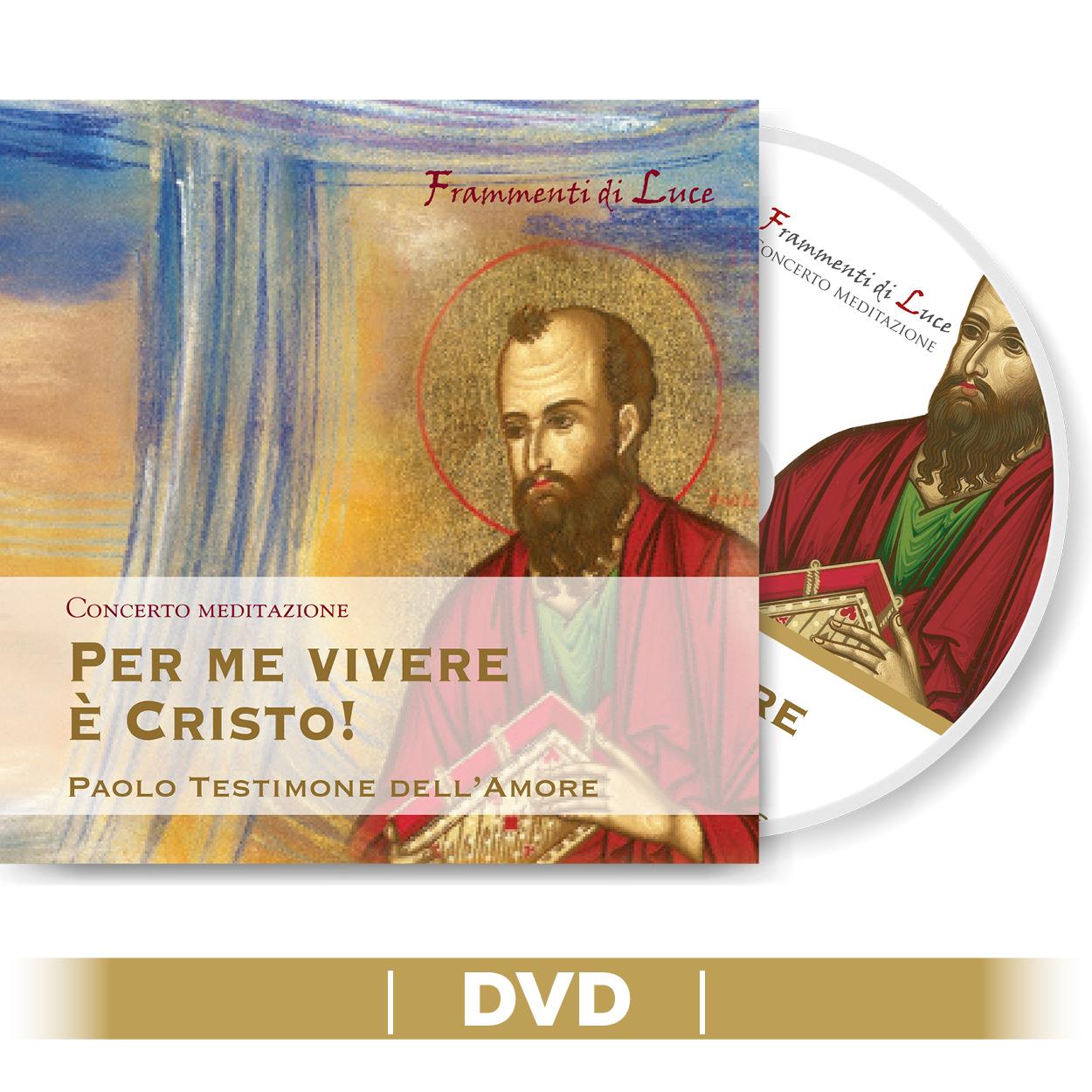 DVD - Per me vivere è Cristo