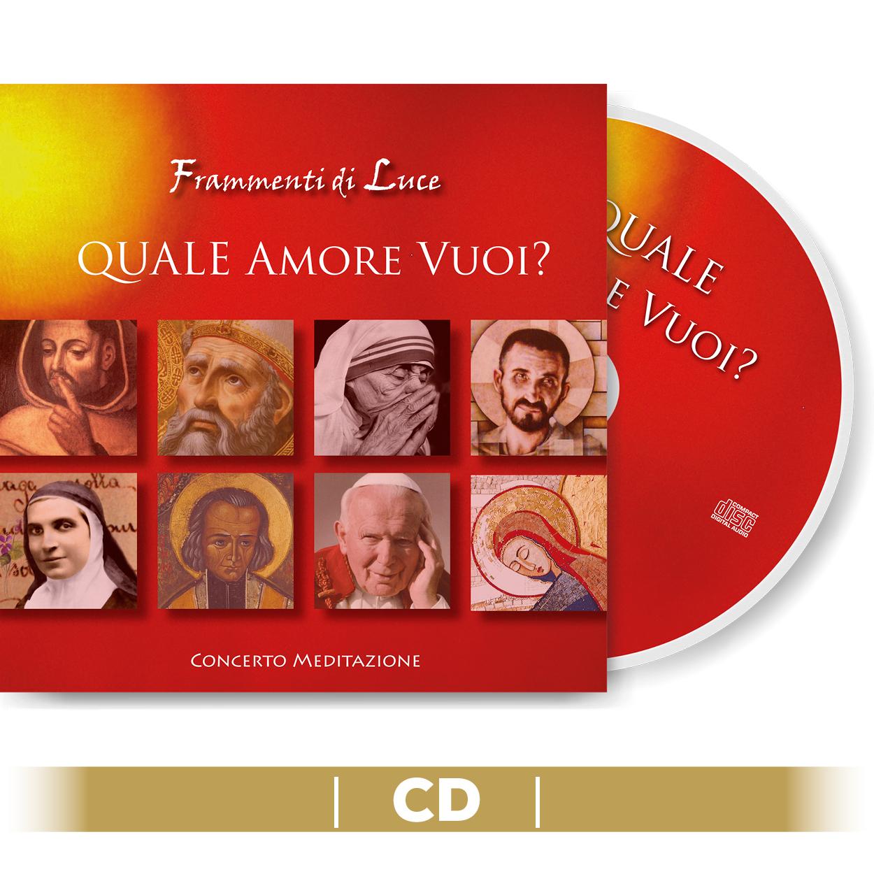 CD - Quale amore vuoi?